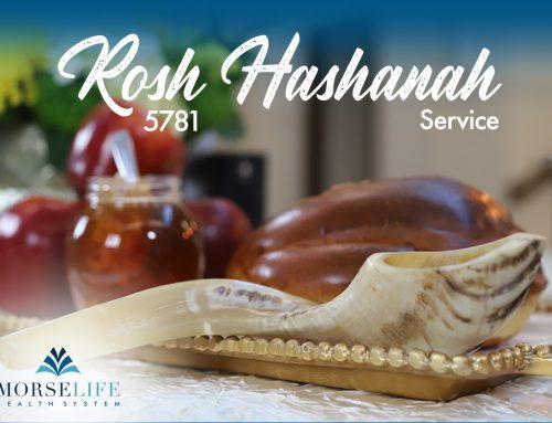 MorseLife's Rosh Hashanah 2020 Virtual Service