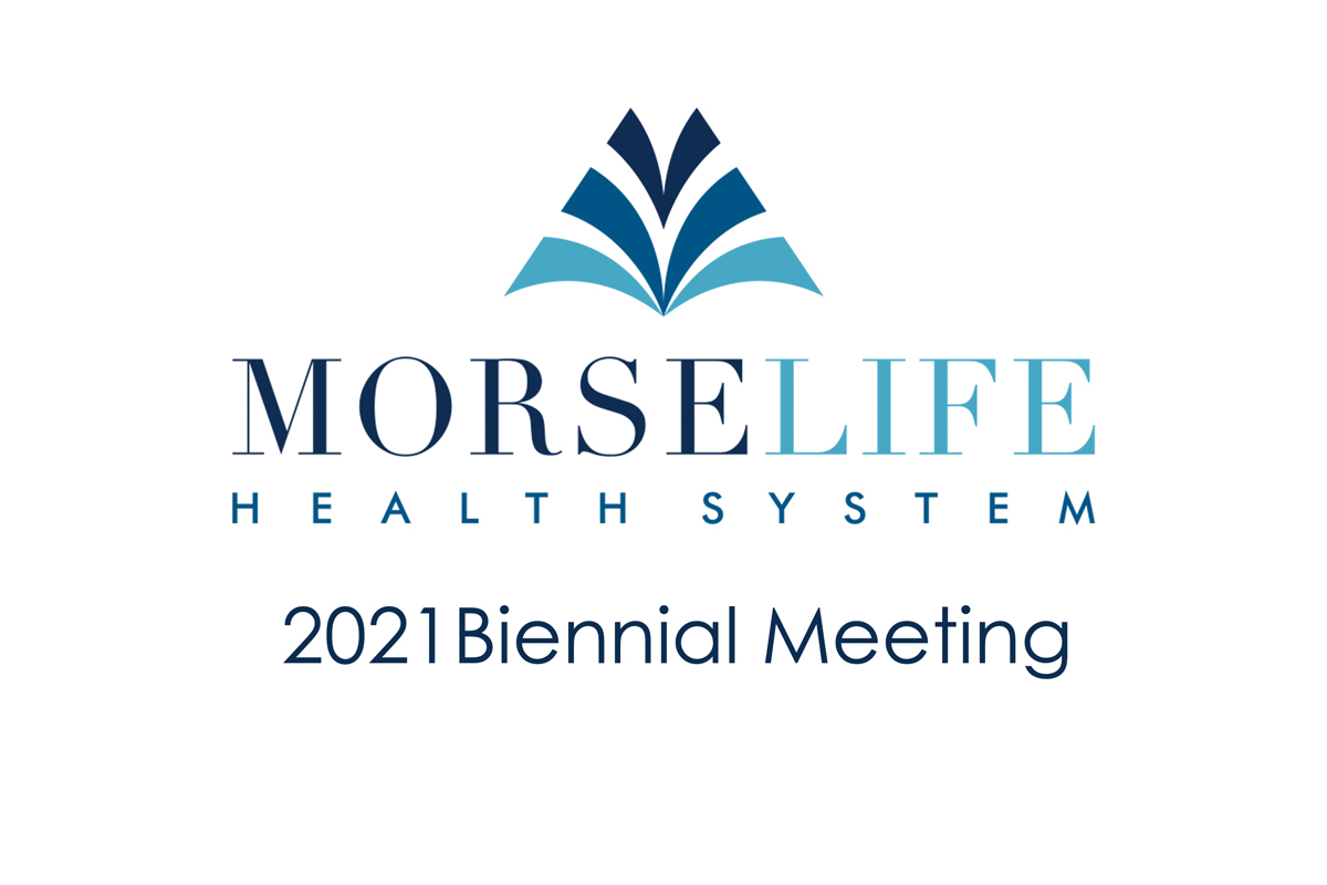 MorseLife Health System Biennial Meeting 2021
